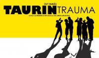 Színházban jártunk - Taurin trauma