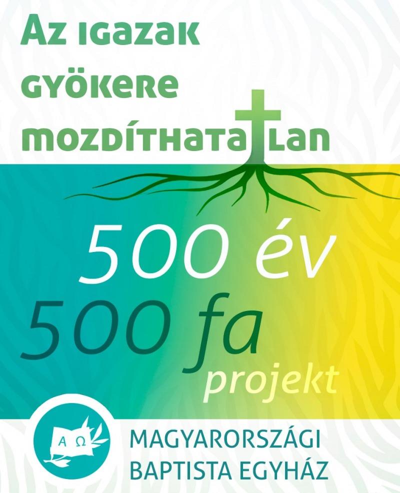 500 év - 500 fa