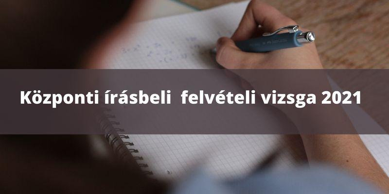 Központi írásbeli felvételi vizsga (2021)