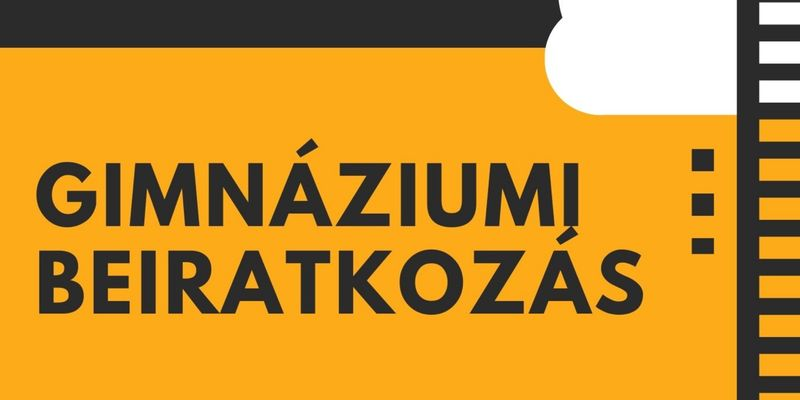 Gimnáziumi beiratkozás a 2021-2022-es tanévre