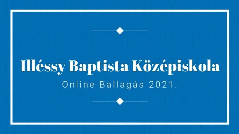 Online Ballagás 2021.